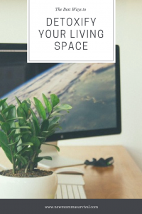 detoxify your living space