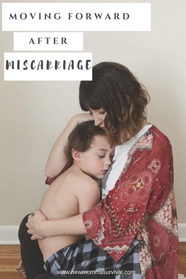 moving forward after miscarriage